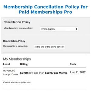 Membership Cancellation Policy for Paid Memberships Pro
